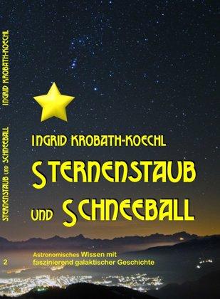 STERNENSTAUB und SCHNEEBALL